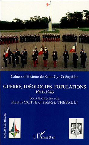 Guerre, idologies, populations 1911-1946
