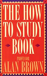 The How to Study Book
