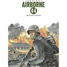 Airborne 44 (Tome 7) - Génération perdue