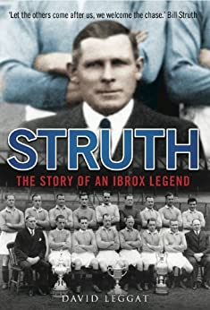 Struth: The Story of an Ibrox Legend by [Leggat, David]