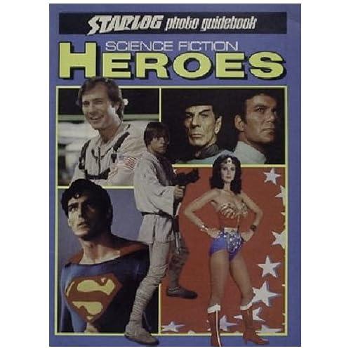 Science Fiction Heroes (Starlog Photo Guidebook)