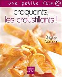 Craquants, les croustillants ! (Collections Pratique)