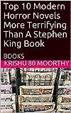 Top 10 Modern Horror Novels More Terrifying Than A Stephen King Book: BOOKS