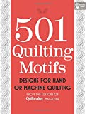 501 Quilting Motifs: Designs for Hand or Machine Quilting (That Patchwork Place)