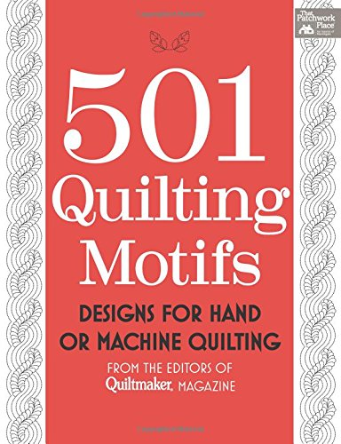 Quiltmaker Quilting Designs (501 Quilting Motifs: Designs for Hand or Machine Quilting (That Patchwork Place))