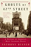 Ghosts of 42nd Street: A History of America's Most Infamous Block (English Edition)
