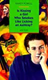 Is Kissing a Girl Who Smokes Like Licking an Ashtray? (Aerial fiction) by Randy Powell (1994-12-31) bei Amazon kaufen