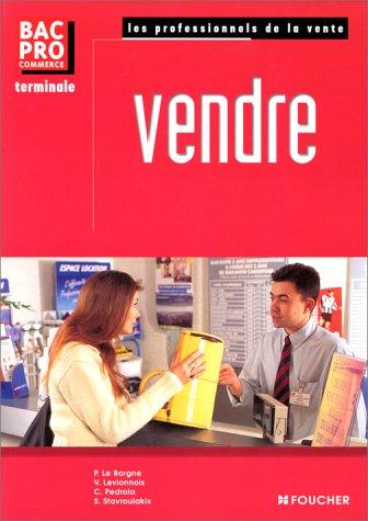 Pro de la vente vendre, Bac Pro Terminale