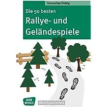 Die 50 besten Rallye- und Geländespiele (Don Bosco MiniSpielothek)