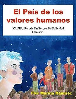 EL PAÍS DE LOS VALORES HUMANOS: VANIJU Regala Un Tesoro De ...