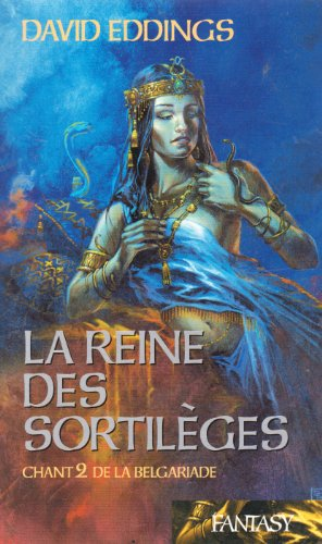 La reine des sortilèges (La Belgariade)