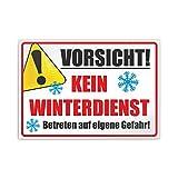 Kiwistar Vorsicht! Kein Winterdienst Betreten auf eigene Gefahr Parkplatzschild PVC - 21 x 15cm