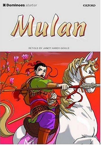 Dominoes: Starter Level: 250 Headwords: Mulan: Mulan Starter level