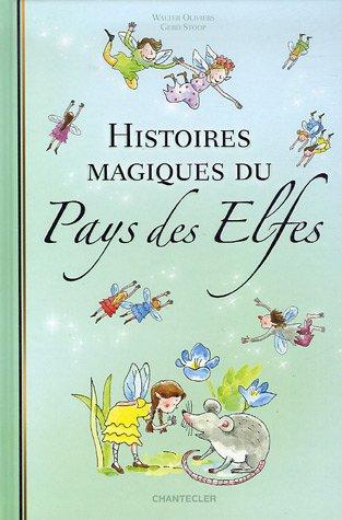 Histoires magique du Pays des Elfes