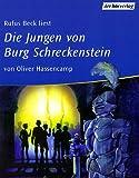 Die Jungen von Burg Schreckenstein, 2 Cassetten - Oliver Hassencamp, Rufus Beck