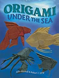 Origami Under the Sea (Dover Origami Papercraft) by John Montroll (2010-07-21)
