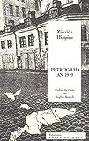 Petrograd An 1919 suivi de Lettre aux écrivains du monde