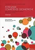 Potenziare competenze geometriche. Abilità cognitive e metacognitive nella costruzione della cognizione geometrica dagli 11 ai 14 anni: 2