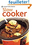 Slow Cooker: Over 70 of the Best Recipes