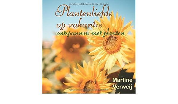 Plantenliefde op vakantie ontspannen met planten amazon