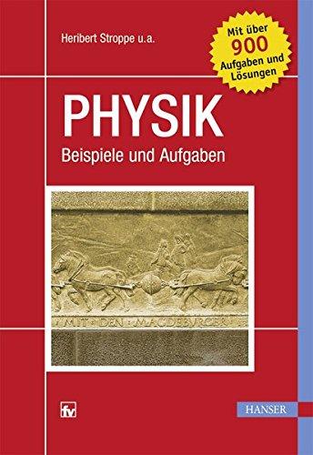 Physik: Beispiele und Aufgaben