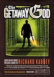 By Kadrey, Richard ( Author ) [ The Getaway God: A Sandman Slim Novel By Aug-2014 Hardcover