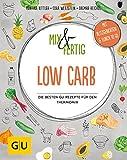 Mix & Fertig Low Carb: Die besten GU-Rezepte für den Thermomix (GU Themenkochbuch)