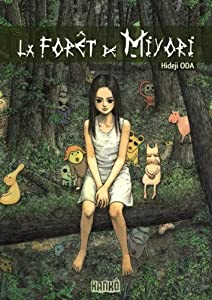 La Forêt de Miyori Edition simple Tome 1