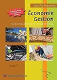 Economie Gestion Bac Pro Industriels : Avec Entraînement à l'épreuve écrite