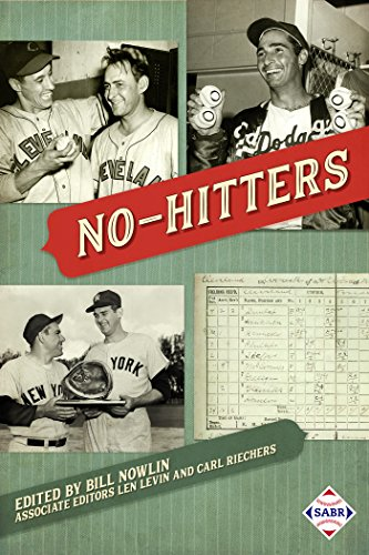 No-Hitters (The SABR Digital Library Book 48) (English Edition) por Bill Nowlin
