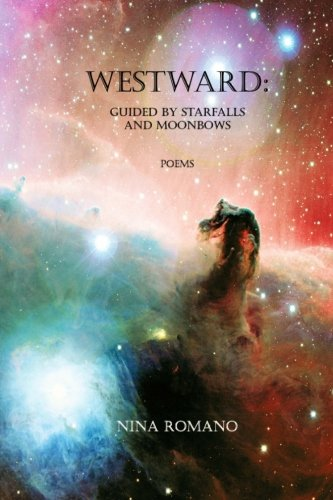 Westward: Guided by Starfalls and Moonbows