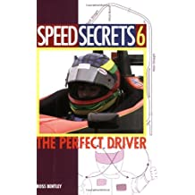 Speed Secrets: The Perfect Driver