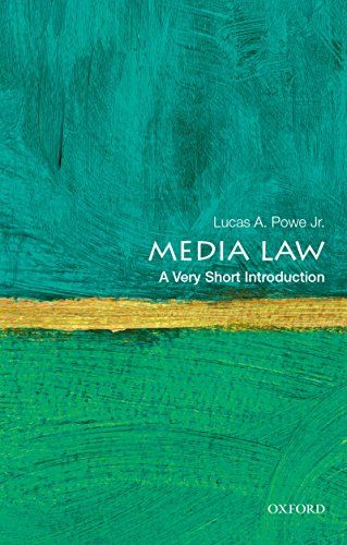 Media Law: A Very Short Introduction (Very Short Introductions)