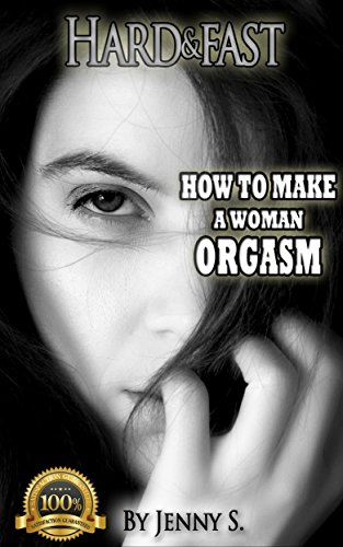 How to make a women have orgasm