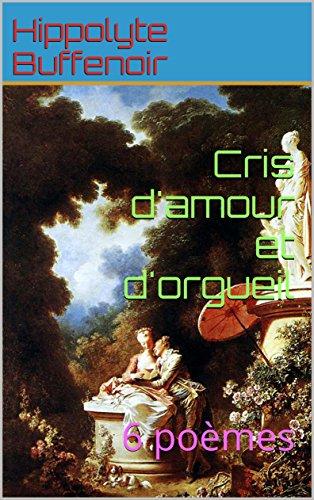Cris Damour Et Dorgueil 6 Poèmes Ebook Hippolyte