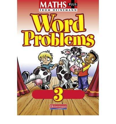 [Maths Plus: Word Problems 3 - Pupil Book] [by: Heinemann]