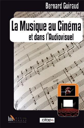 La musique au cinma et dans l'audiovisuel