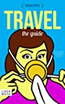 TRAVEL: The Guide (English Edition)