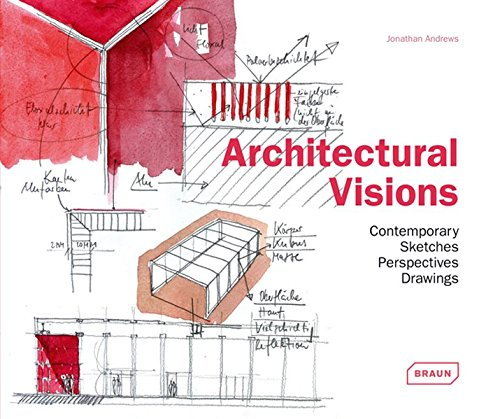 Architectural visions: Contemporary Sketches Perspectives Drawings.