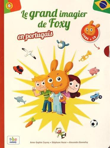 Le grand imagier de Foxy en portugais