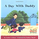 A Day with Daddy (My First Reader (Paperback)) by Louise A Gikow (2004-09-01)