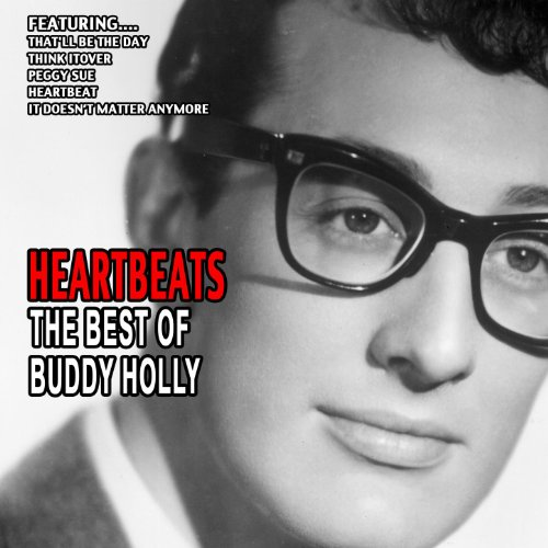 Heartbeats - The Best Of Buddy...