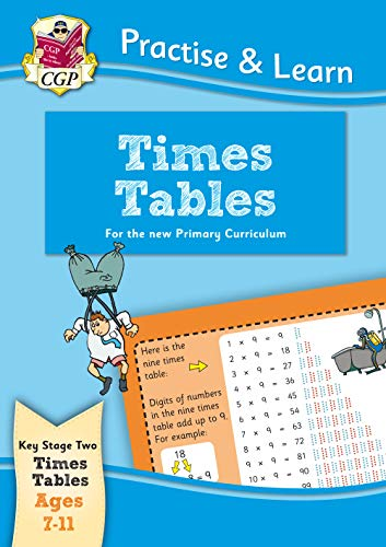 New Practise & Learn: Times Tables for Ages 7-11 (Practise and Learn)