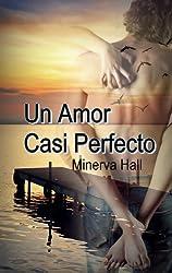 Un amor casi perfecto (Nuevas Oportunidades nº 2) (Spanish Edition)
