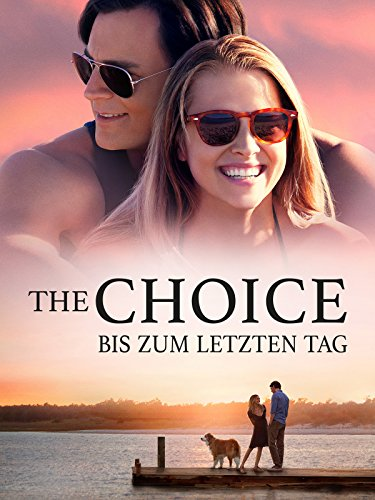 The Choice - Bis zum letzten Tag Cover