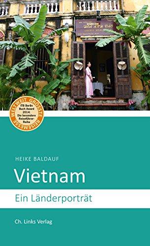 Vietnam: Ein Länderporträt (Länderporträts)