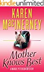 Mother Knows Best (A Margie Peterson...