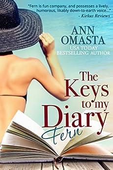 The KEYS to my Diary ~ Fern (English Edition) par [Omasta, Ann]