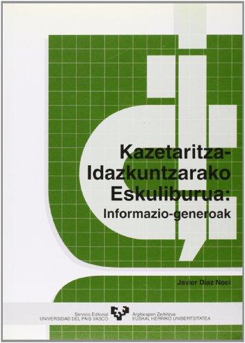 Kazetaritza Idazkuntzarako Eskuliburua - Informazio Generoak