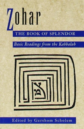 Zohar: The Book of Splendor: Basic Readings from the Kabbalah by Gershom Scholem (1995-02-07)